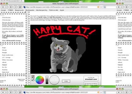 Someone drew an AWESOME HappyCat on my Myspace