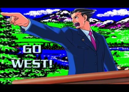 Phoenix Wright: Go West!