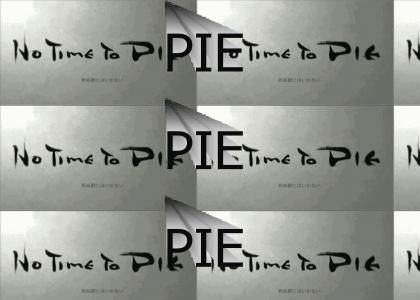 Snake has no time to pie