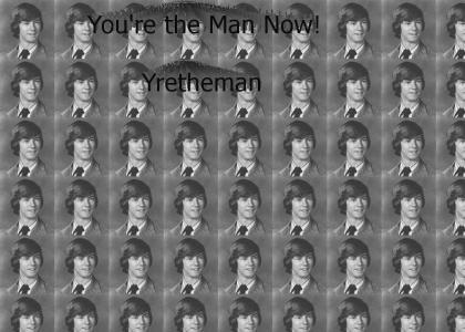 yrethman is the man