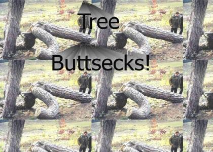 Tree Buttsecks