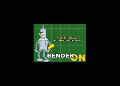 Bender On...