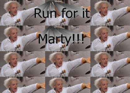Run for it Marty!!!