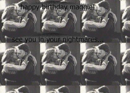 happy birthday maggie!