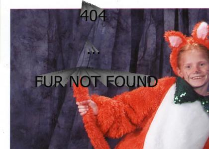 404 - FUR NOT FOUND