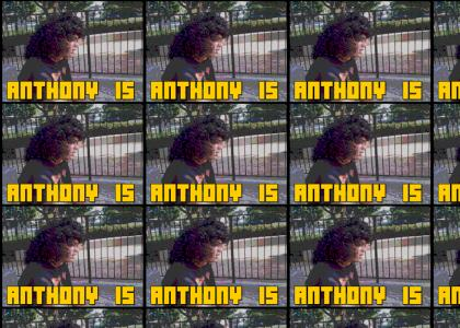 Anthony + Awesome = Asplode'n