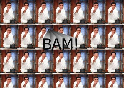 Emeril: BAM!