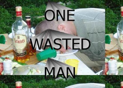 One Wasted Man