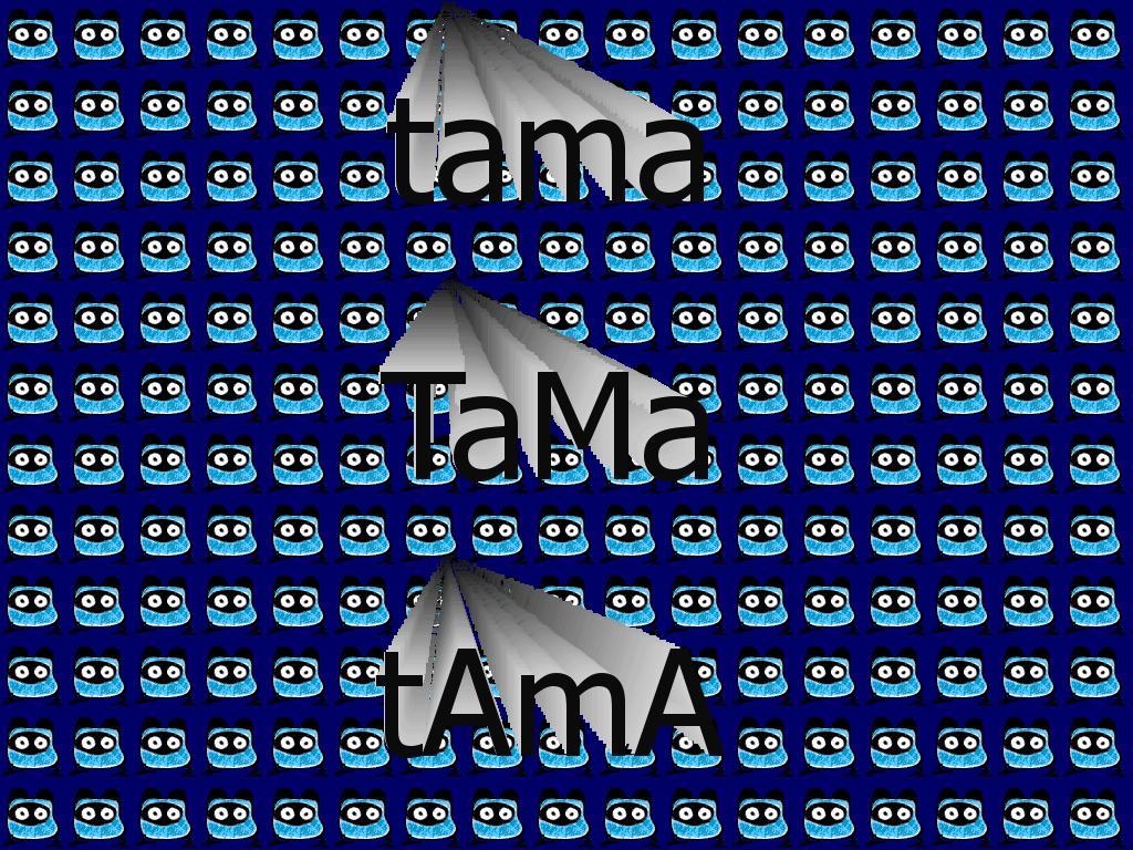 tamatama