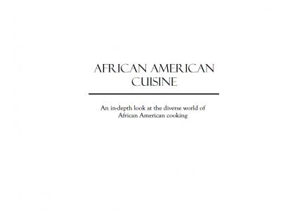 African American Cuisine (may need refresh)
