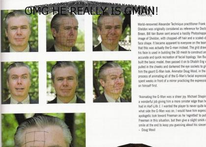 Gman is real!
