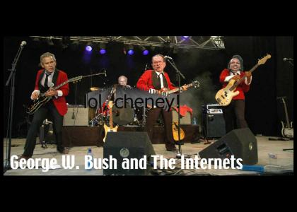 Presenting: George W. Bush and The Internets