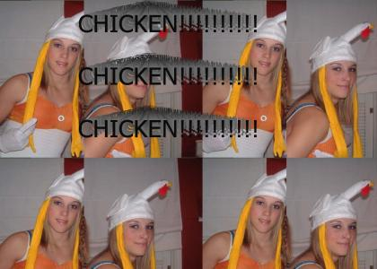 Girl is a Chicken!