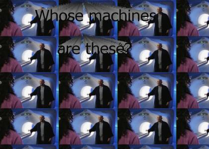 Whose machines are these?