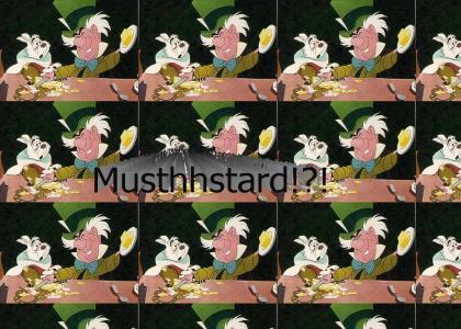 Muthhstard!