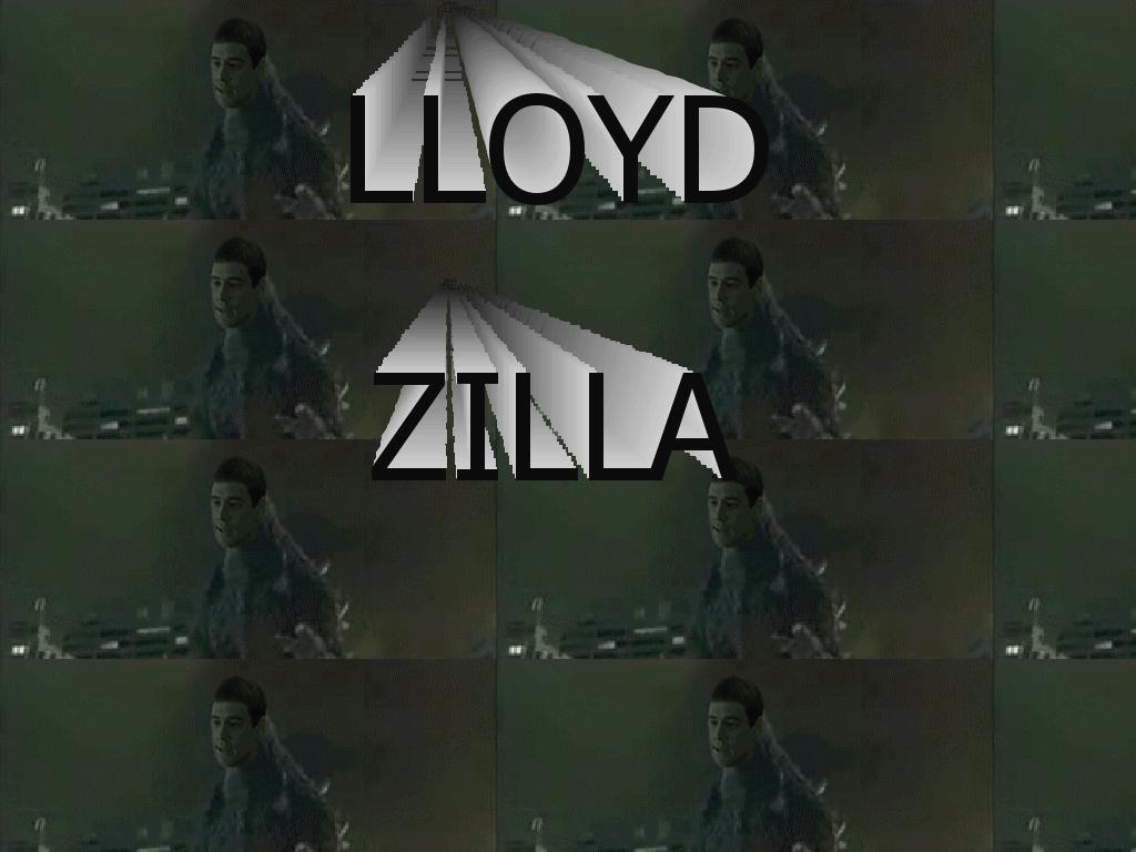 lloydzilla