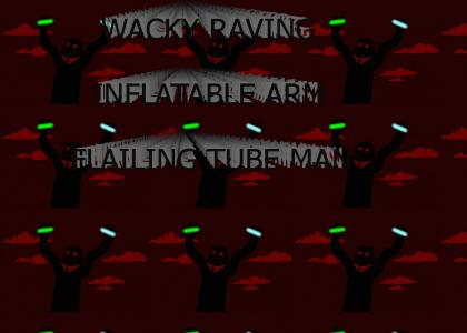 WACKY RAVING INFLATABLE ARM-FLAILING TUBE-MAN