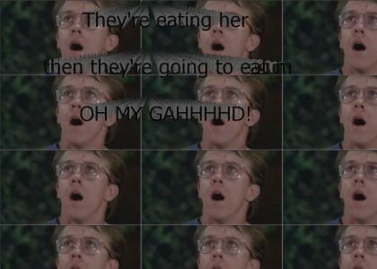Oh My GAHHHHHHHHD!