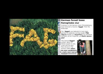 OMG, Secret FAGGOT Forest!
