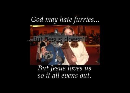 God hates furries...