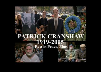 You're my boy, Blue! - Tribute to Patrick Cranshaw. 1919-2005