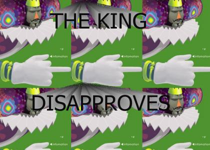 The King of All Cosmos Disapproves