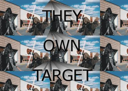 They Own Target (Star Wars Dub)