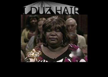 I DUZ HAIR