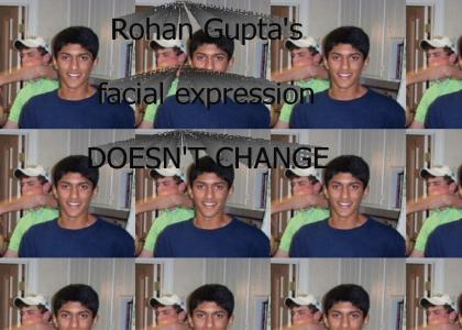 Rohan's face doesn't change