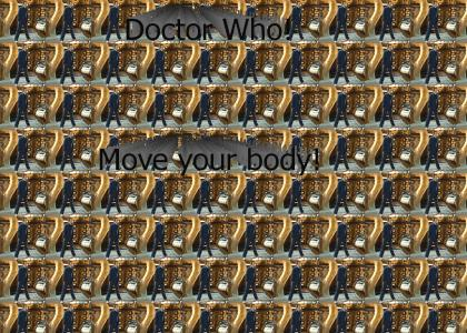 Doctor Who Can Move His Body