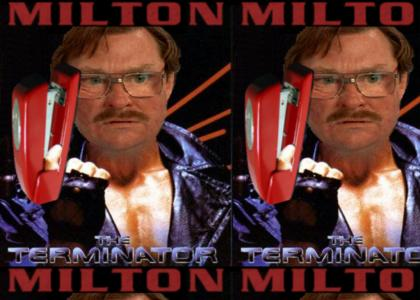Milton is the Staplator
