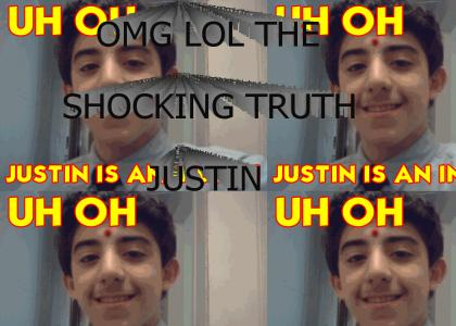 The Unrevealed Shocking Truth About Justin