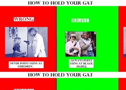 How To Hold Your Gat