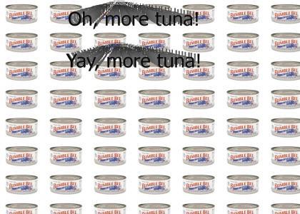 More tuna!