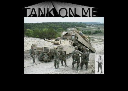 A-Ha, Tank on Me