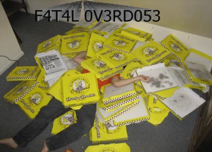 F4T4L P1ZZ4 0V3RD053
