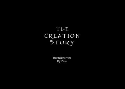 The Creation Story (Updated!)