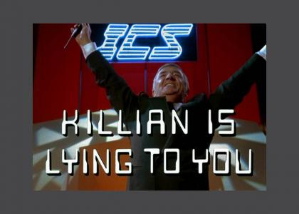 KILLIAN IS LYING TO YOU (RIP Richard Dawson)
