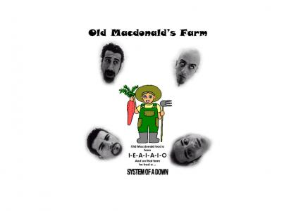 System Of A Down vs. Old MacDonald