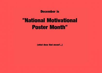 Motivational Poster Month