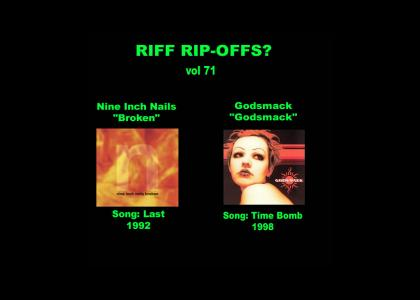 Riff Rip-Offs Vol 71 (Nine Inch Nails v. Godsmack)
