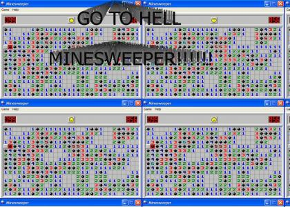 damn you minesweeper