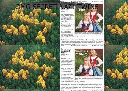 OMG SECRET NAZI TWINS