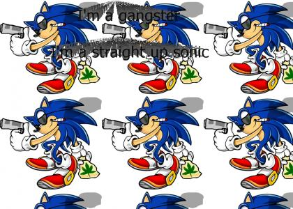 """Sonic Gives """"I'm a Gangster"""" Advice"""