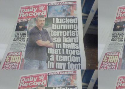I Kicked Burning Terrorist So Hard in Balls I Tore a Tendon