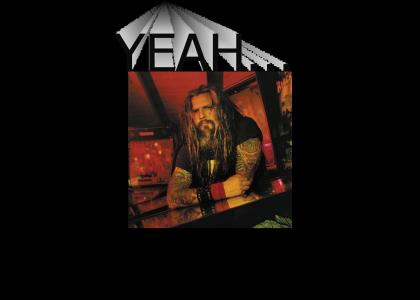 Rob Zombie Loves' his yeahs'