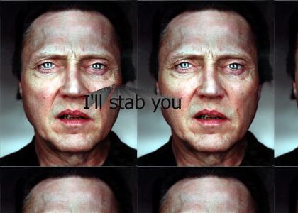 i'll stab u in the...