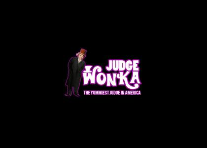 Judge Wonka Throws the Case Out