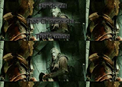 Uruk-hai Wants the Chinese Sh*t