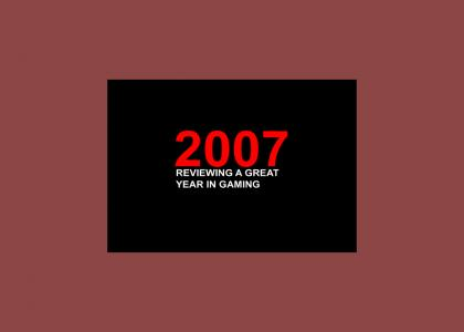 2007:  A great year in gaming history